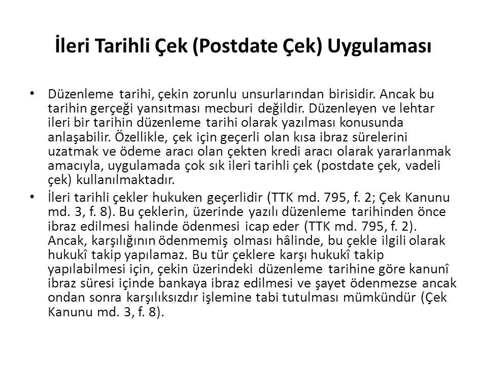 İleri Tarihli Çek (Postdate Çek) Uygulaması