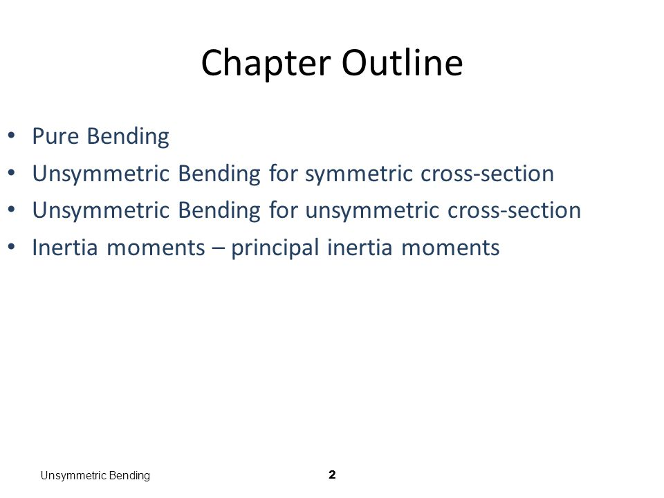 Chapter Outline Pure Bending