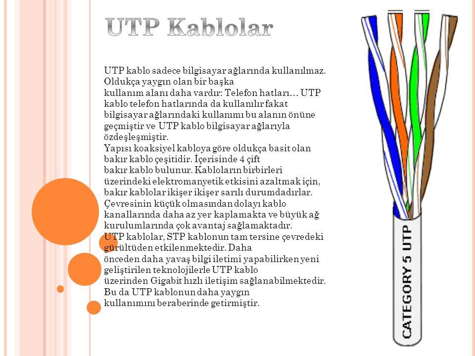 UTP Kablolar UTP kablo sadece bilgisayar ağlarında kullanılmaz. Oldukça yaygın olan bir başka.