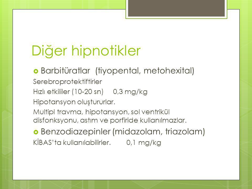 Diğer hipnotikler Barbitüratlar (tiyopental, metohexital)