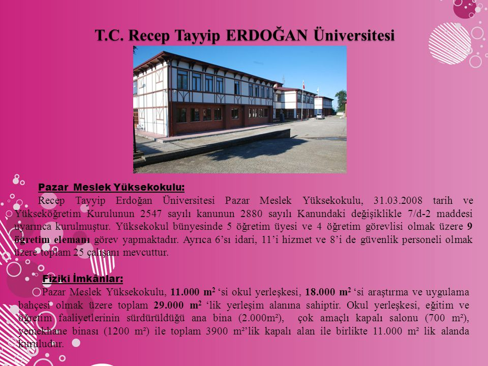T.C. Recep Tayyip ERDOĞAN Üniversitesi Pazar Meslek Yüksekokulu