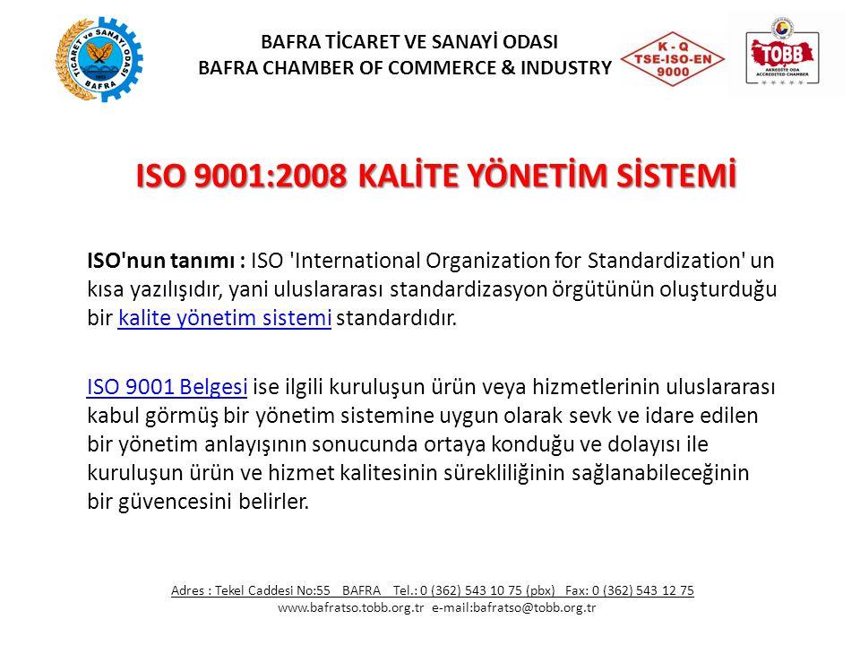 ISO 9001:2008 KALİTE YÖNETİM SİSTEMİ