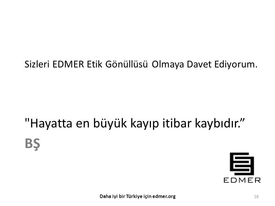 Daha iyi bir Türkiye için edmer.org