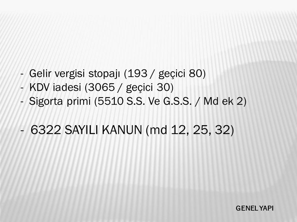 Gelir vergisi stopajı (193 / geçici 80)