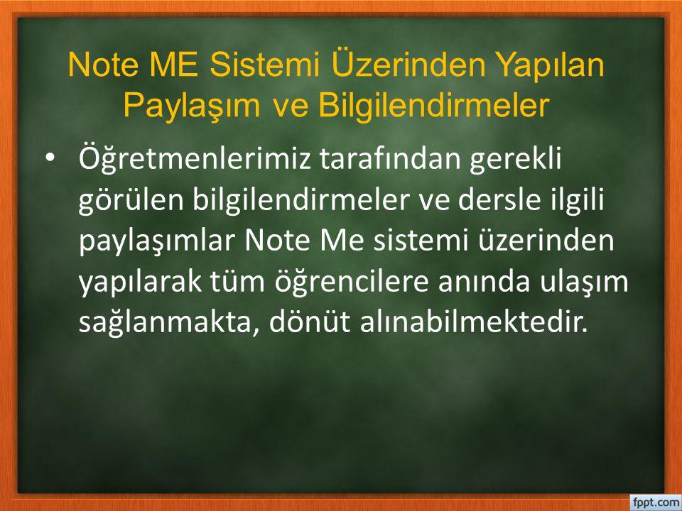 Note ME Sistemi Üzerinden Yapılan Paylaşım ve Bilgilendirmeler