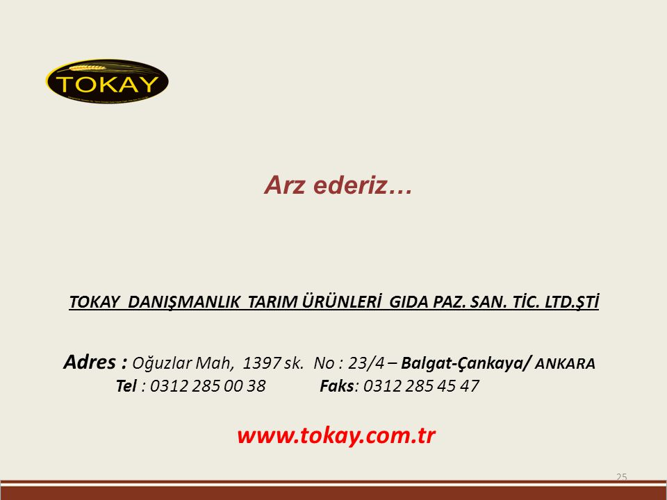 TOKAY DANIŞMANLIK TARIM ÜRÜNLERİ GIDA PAZ. SAN. TİC. LTD.ŞTİ