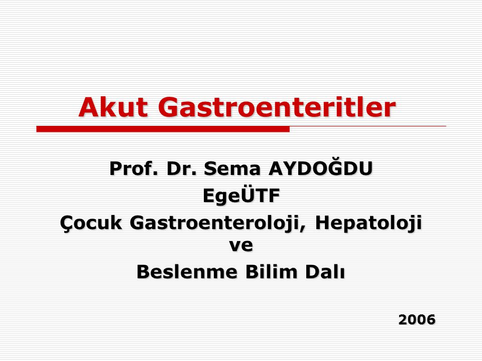 Akut Gastroenteritler