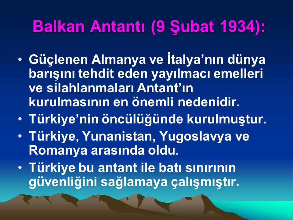 Balkan Antantı (9 Şubat 1934):
