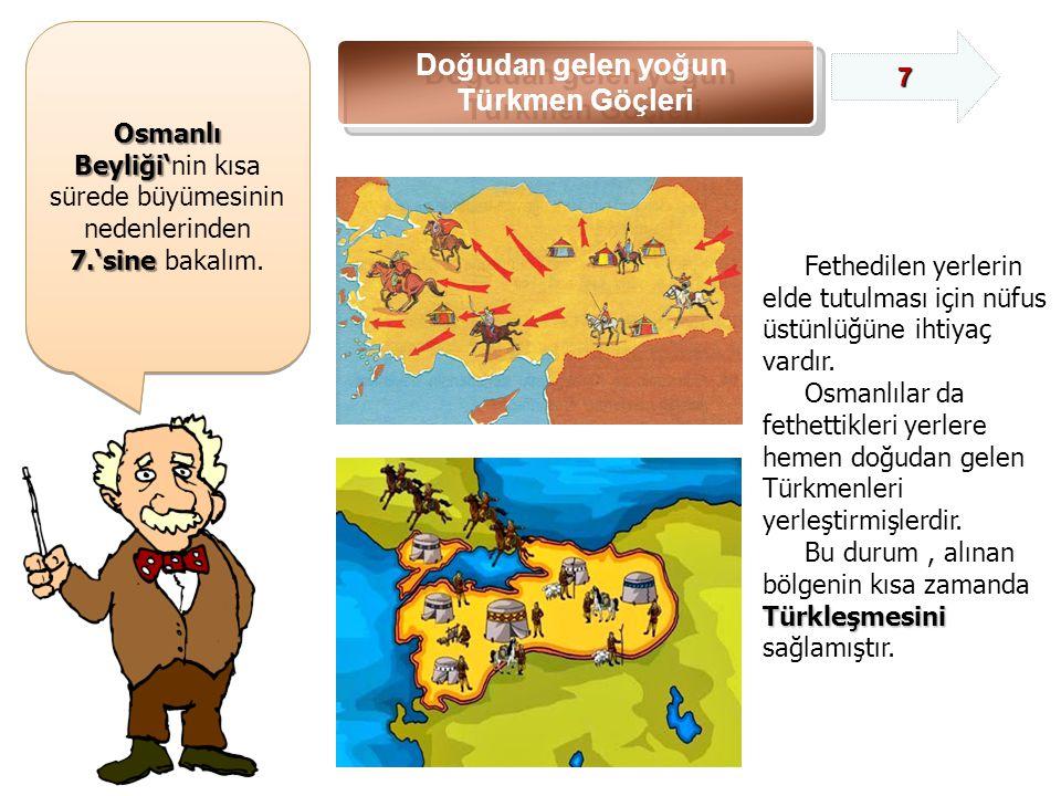 Osmanlı Beyliği'nin kısa sürede büyümesinin nedenlerinden
