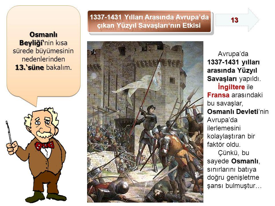 1337-1431 Yılları Arasında Avrupa'da çıkan Yüzyıl Savaşları'nın Etkisi