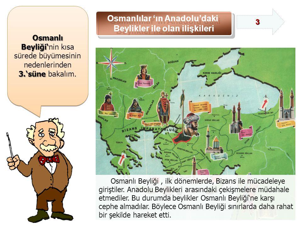 Osmanlılar 'ın Anadolu'daki Beylikler ile olan ilişkileri