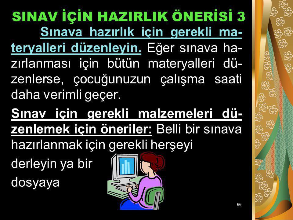 SINAV İÇİN HAZIRLIK ÖNERİSİ 3