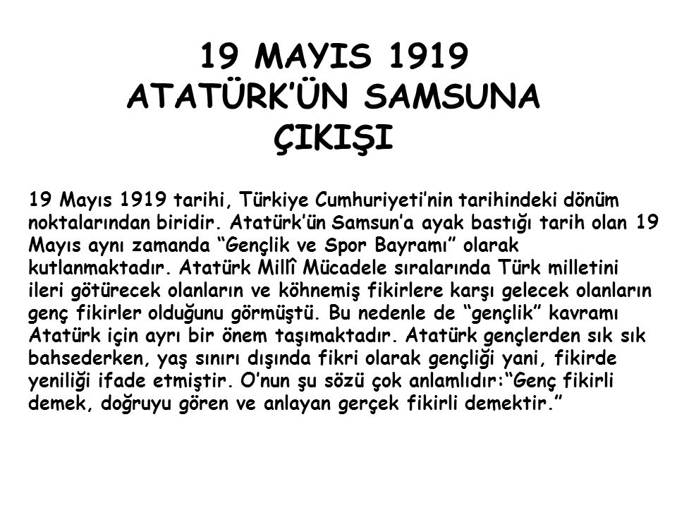 19 MAYIS 1919 ATATÜRK'ÜN SAMSUNA ÇIKIŞI