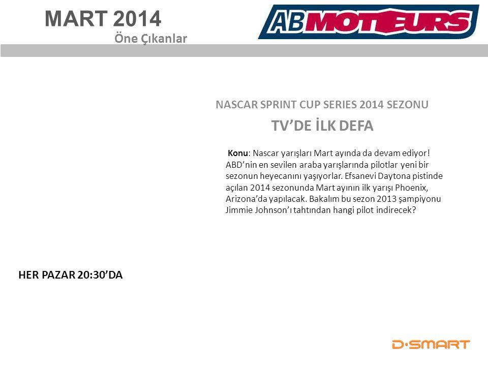 NASCAR SPRINT CUP SERIES 2014 SEZONU TV'DE İLK DEFA