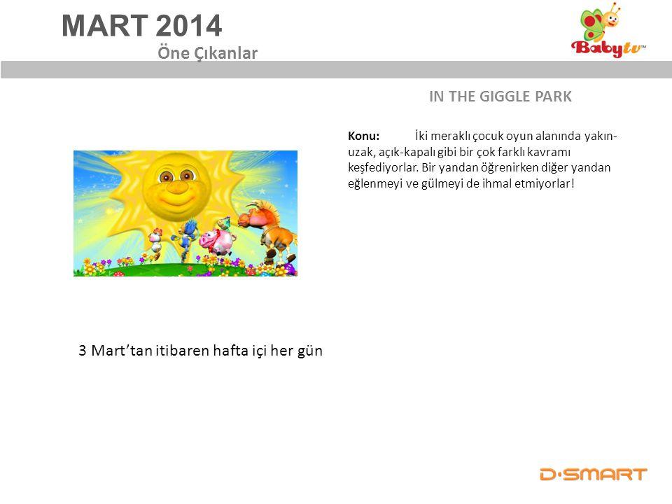 MART 2014 Öne Çıkanlar IN THE GIGGLE PARK