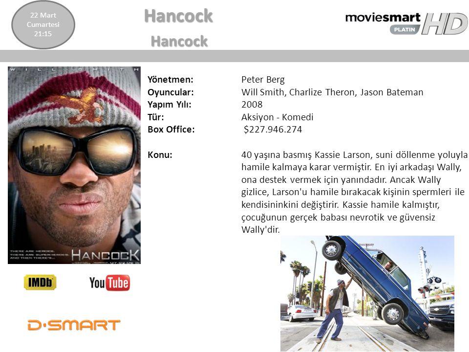 Hancock Yönetmen: Peter Berg