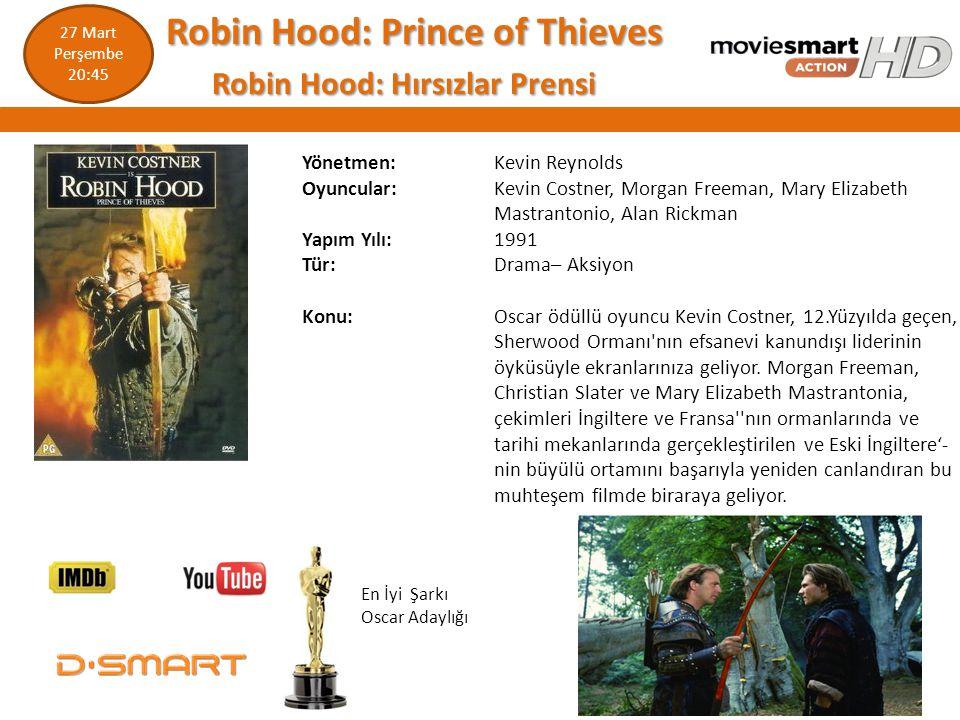 Robin Hood: Prince of Thieves Robin Hood: Hırsızlar Prensi