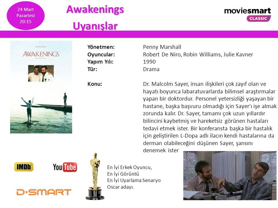 Awakenings Uyanışlar Yönetmen: Penny Marshall