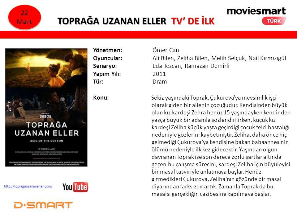 TOPRAĞA UZANAN ELLER TV' DE İLK