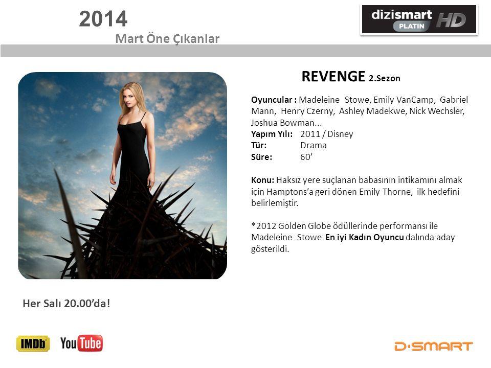 2014 REVENGE 2.Sezon Mart Öne Çıkanlar Her Salı 20.00'da!