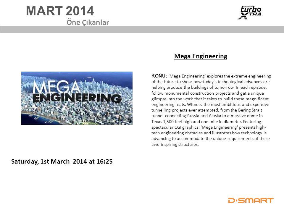 MART 2014 Öne Çıkanlar Mega Engineering