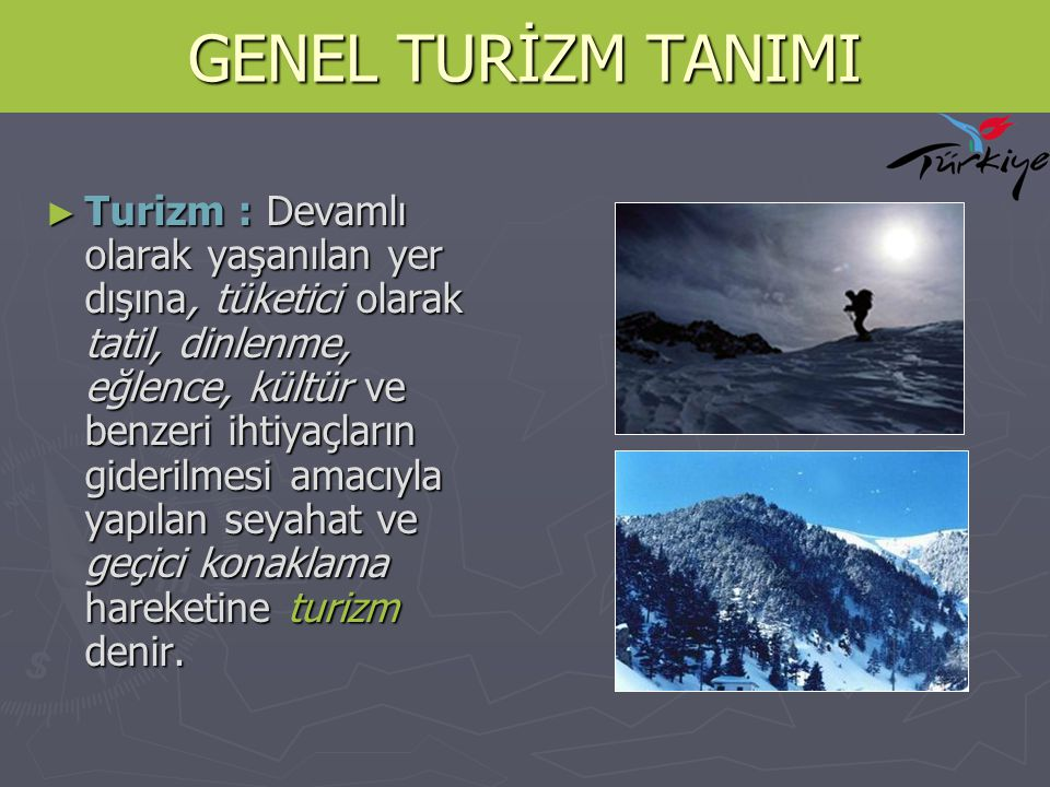 GENEL TURİZM TANIMI