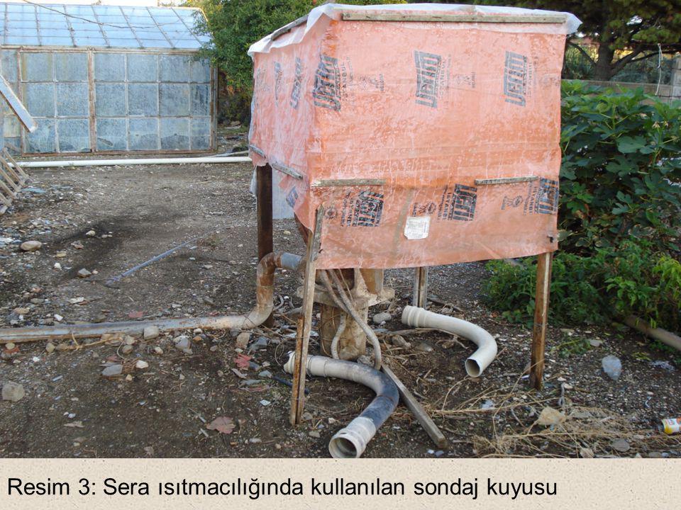 Resim 3: Sera ısıtmacılığında kullanılan sondaj kuyusu