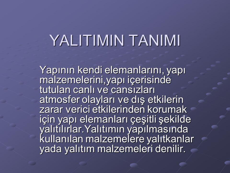 YALITIMIN TANIMI