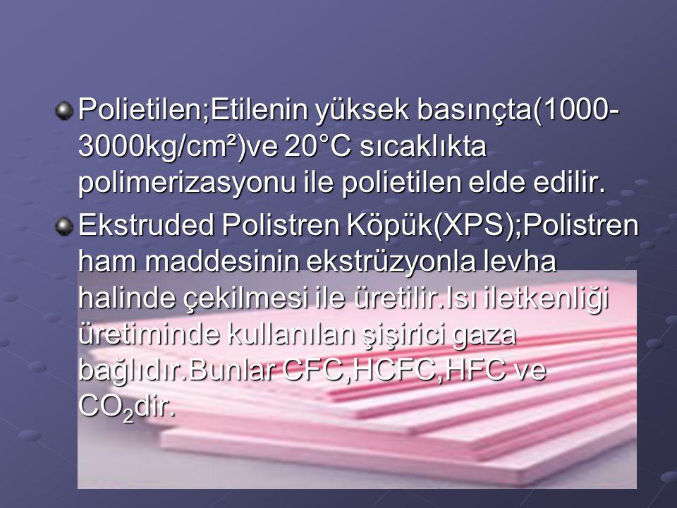 Polietilen;Etilenin yüksek basınçta(1000-3000kg/cm²)ve 20°C sıcaklıkta polimerizasyonu ile polietilen elde edilir.