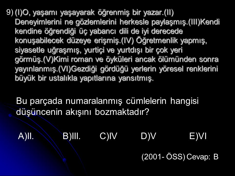 A)II. B)III. C)IV D)V E)VI