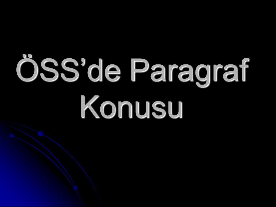 ÖSS'de Paragraf Konusu