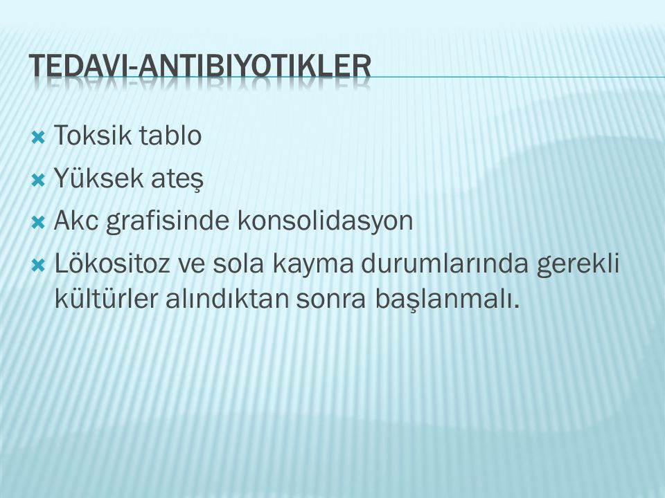 Tedavi-antibiyotikler