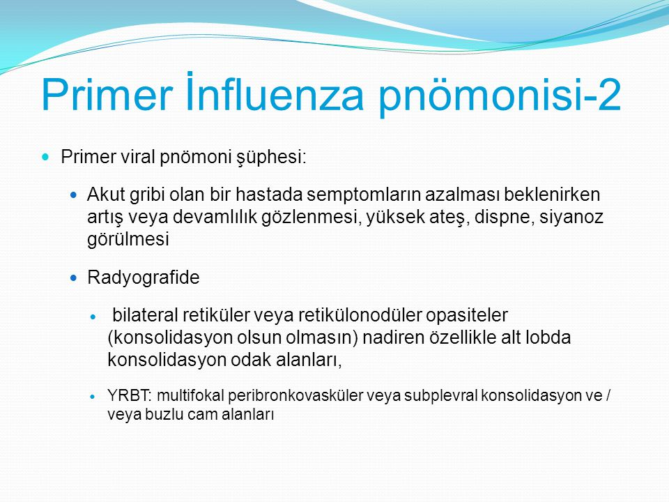 Primer İnfluenza pnömonisi-2