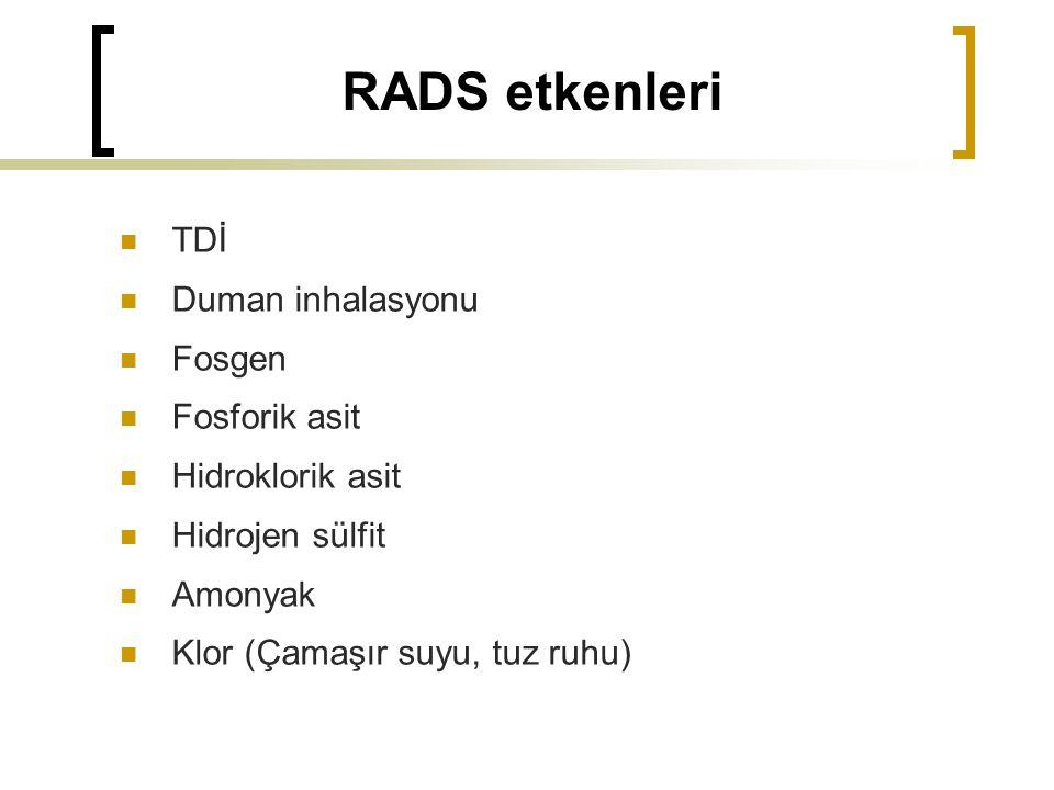 RADS etkenleri TDİ Duman inhalasyonu Fosgen Fosforik asit