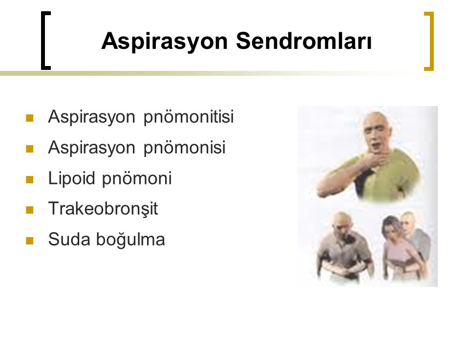 Aspirasyon Sendromları