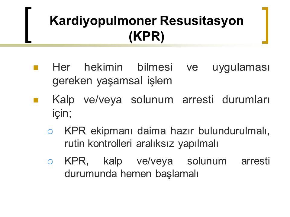 Kardiyopulmoner Resusitasyon (KPR)