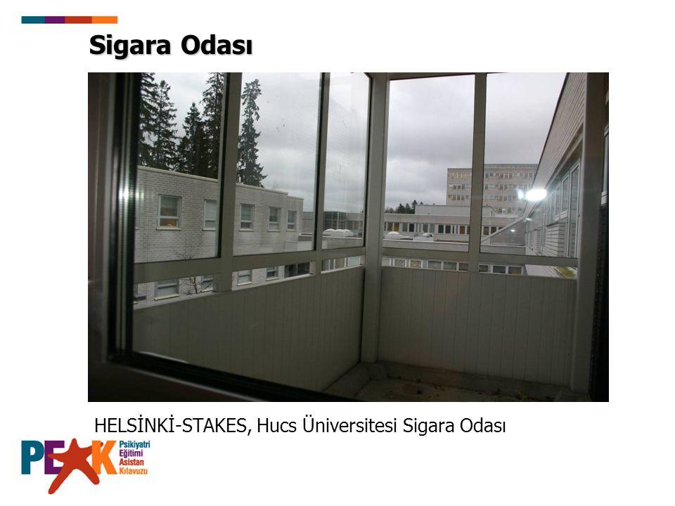 Sigara Odası HELSİNKİ-STAKES, Hucs Üniversitesi Sigara Odası