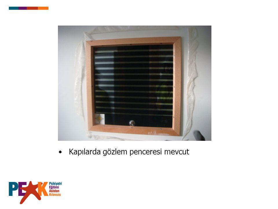 Kapılarda gözlem penceresi mevcut