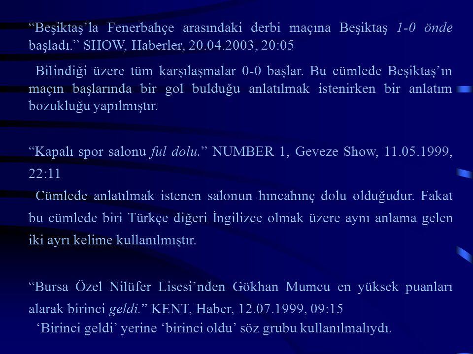 Beşiktaş'la Fenerbahçe arasındaki derbi maçına Beşiktaş 1-0 önde başladı. SHOW, Haberler, 20.04.2003, 20:05