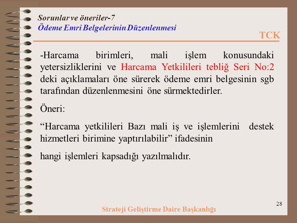 Sorunlar ve öneriler-7 Ödeme Emri Belgelerinin Düzenlenmesi