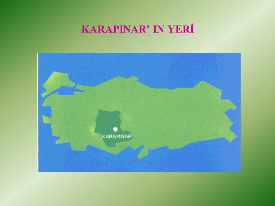 KARAPINAR' IN YERİ