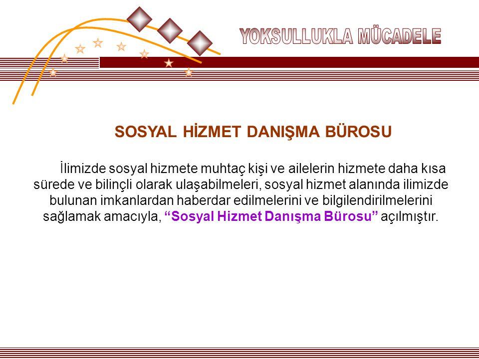 SOSYAL HİZMET DANIŞMA BÜROSU