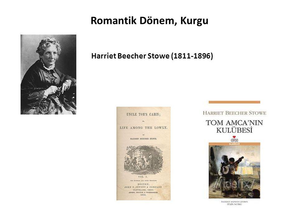 Romantik Dönem, Kurgu Harriet Beecher Stowe (1811-1896)