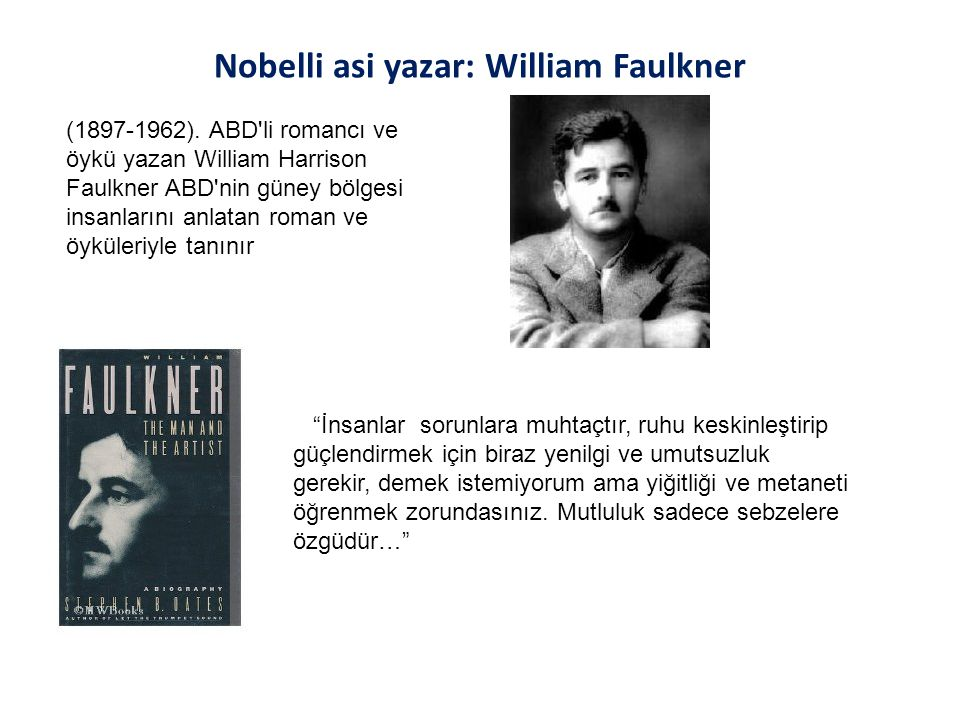 Nobelli asi yazar: William Faulkner