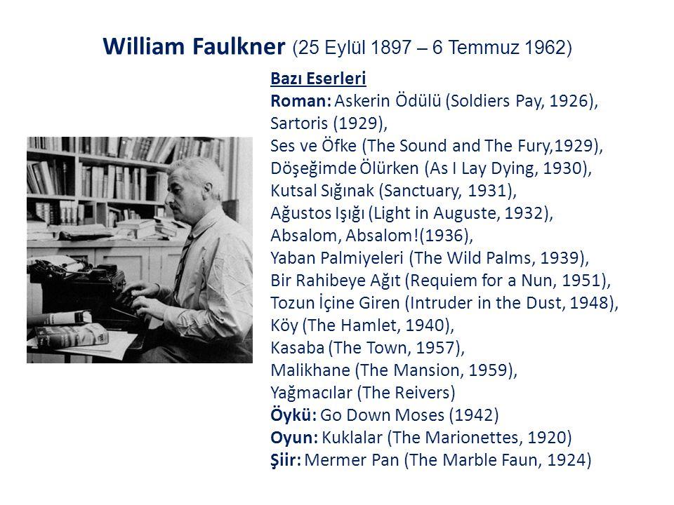 William Faulkner (25 Eylül 1897 – 6 Temmuz 1962)