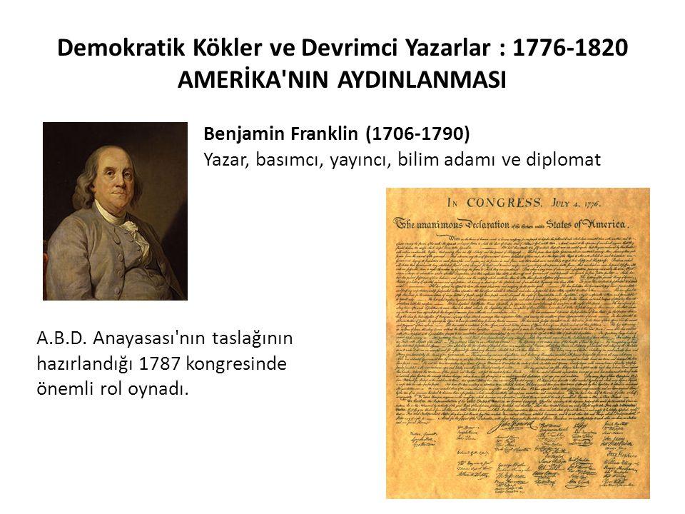 Demokratik Kökler ve Devrimci Yazarlar : 1776-1820