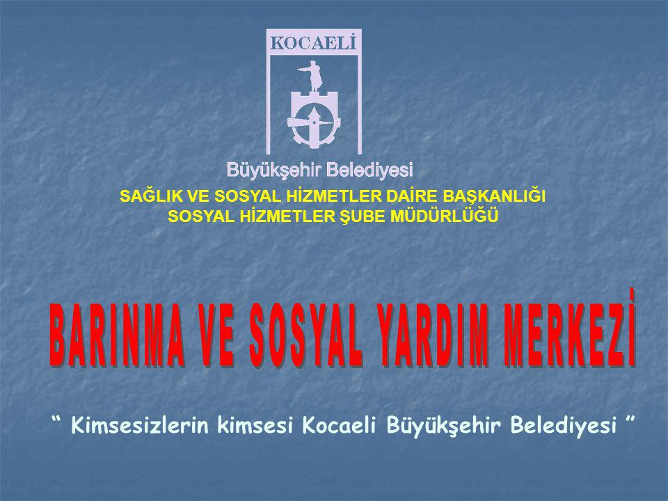 BARINMA VE SOSYAL YARDIM MERKEZİ