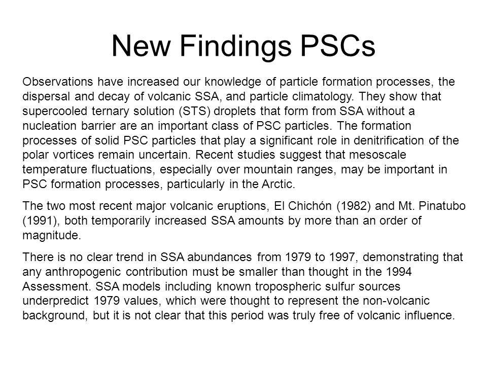 New Findings PSCs