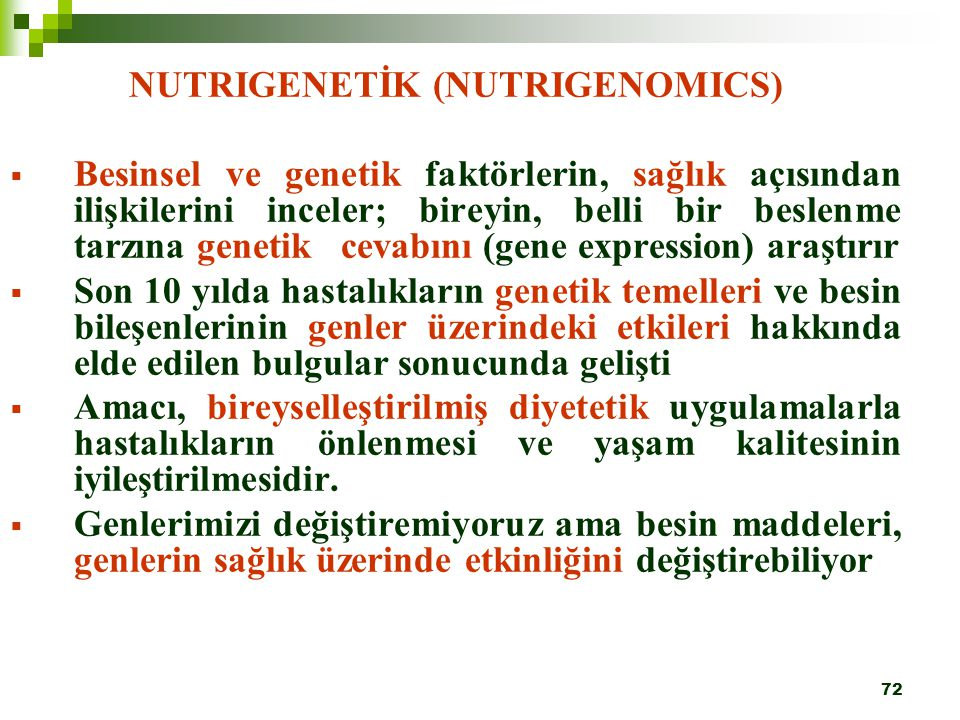NUTRIGENETİK (NUTRIGENOMICS)