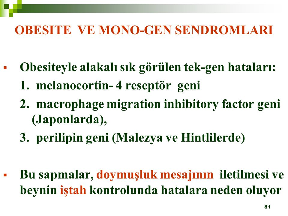OBESITE VE MONO-GEN SENDROMLARI